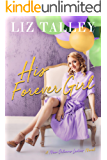 His Forever Girl (A New Orleans Ladies Novel)