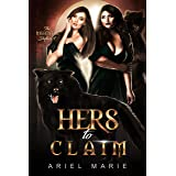 Hers to Claim: A FF Shifter Paranormal Romance (The Nightstar Shifters Book 4)
