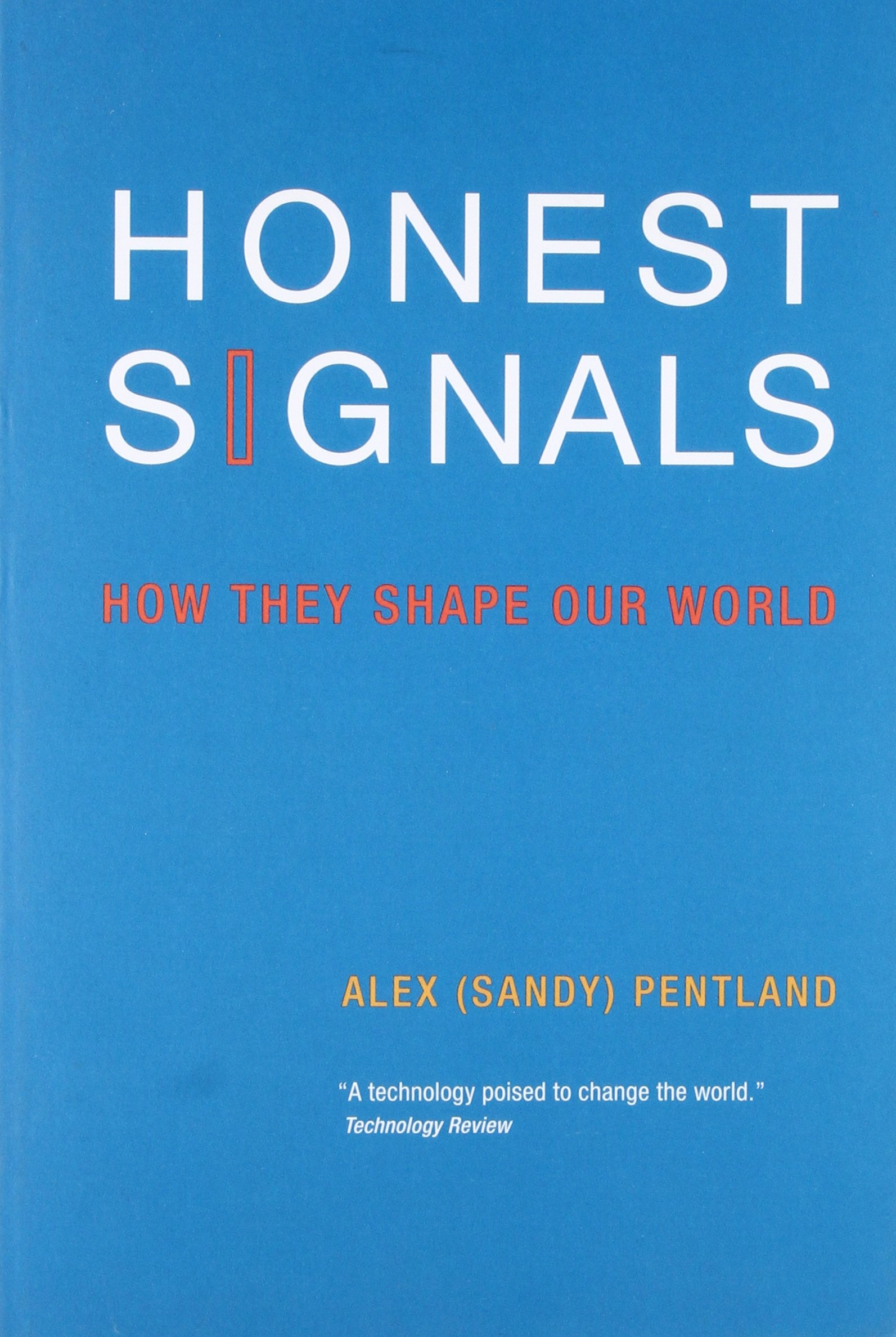 Honest Signals: How They Shape Our World (The MIT Press) pdf