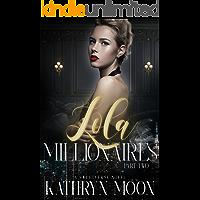 Lola & the Millionaires: Part Two: A Sweetverse Novel