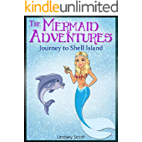 Books for Kids: The Mermaid Adventures - Journey to Shell Island (Children's Books, Kids Books, Mermaid Books, Bedtime Stories For Kids)