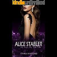 Alice Stabler: Um Amor por Toda Vida (Insanos Livro 4)
