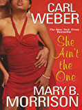 She Ain't The One (Soulmates Dissipate Book 7)