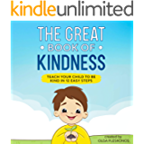 The Great Book of Kindness: Teach Your Child to Be Kind in 12 Easy Steps