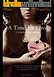 A Time for Love. Un tempo per amare
