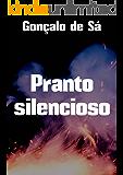 Pranto silencioso (Portuguese Edition)