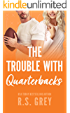 The Trouble With Quarterbacks