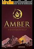 Amber: A Herdeira do Fogo