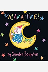 Pajama Time! (Boynton on Board) Board book