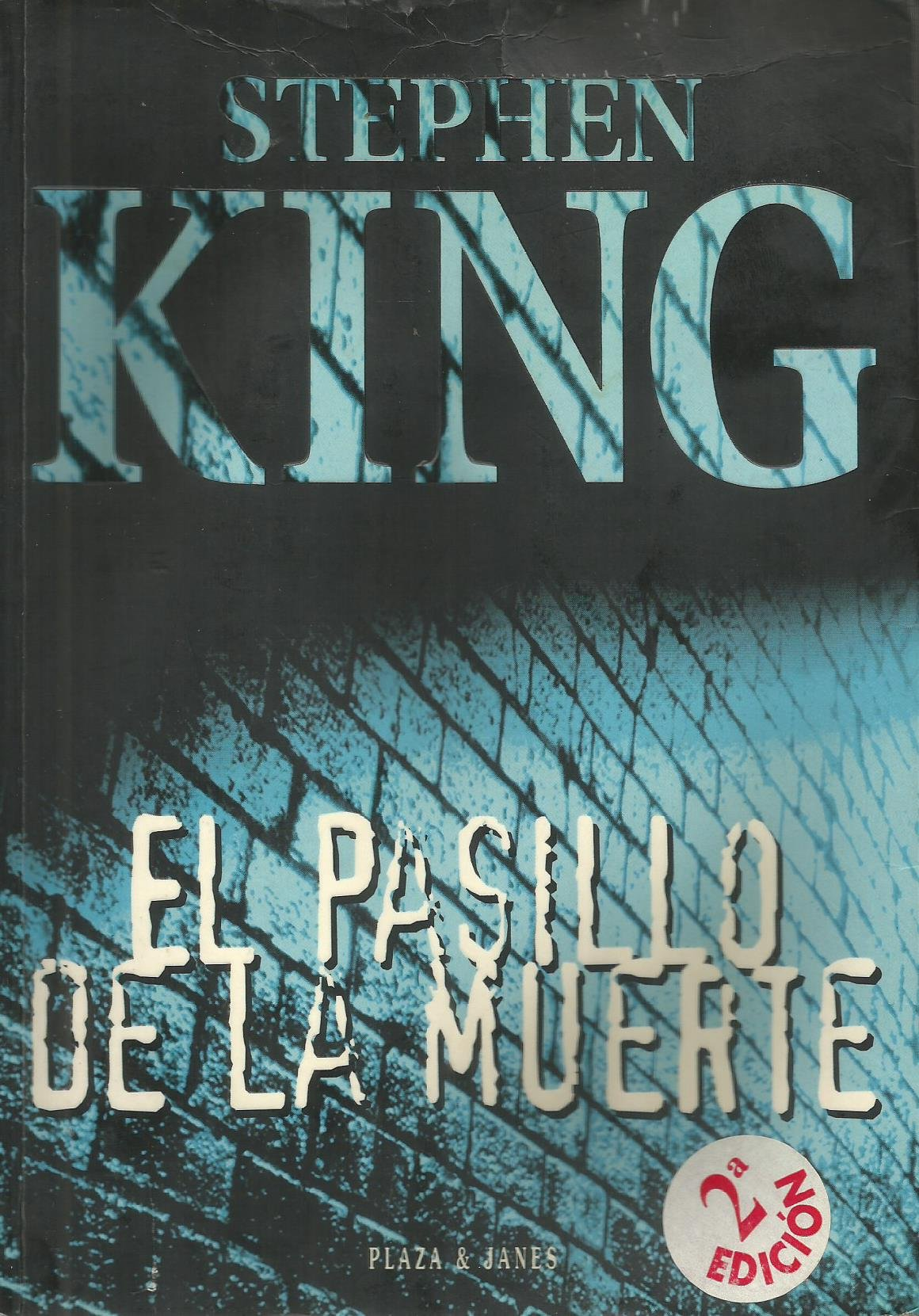 El pasillo de la muerte Tapa blanda – 1 oct 1997 Stephen King Plaza & Janés 8401327024 Ghost
