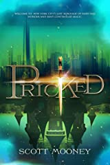Pricked (Tales from the Poisoned Apple Book 1) Kindle Edition