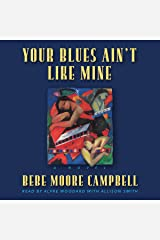 Your Blues Ain't Like Mine Audible Audiobook