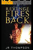 Revenge Fires Back