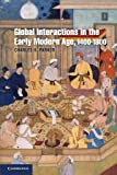 Global Interactions in the Early Modern Age, 1400-1800 (Cambridge Essential Histories)