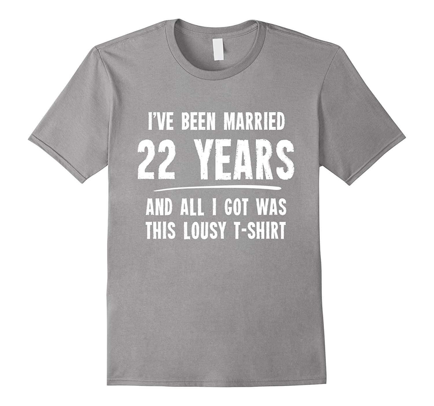 22nd Wedding Anniversary Gift Ideas: 22 Year Anniversary Gift 22nd Wedding Married Funny T-Shirt-CL