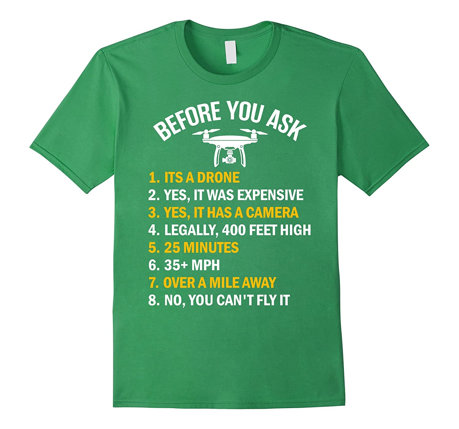"""Before You Ask"" Funny Drone T-Shirt"