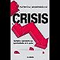 Crisis: Sortéala y aprovecha sus oportunidades en tu pyme