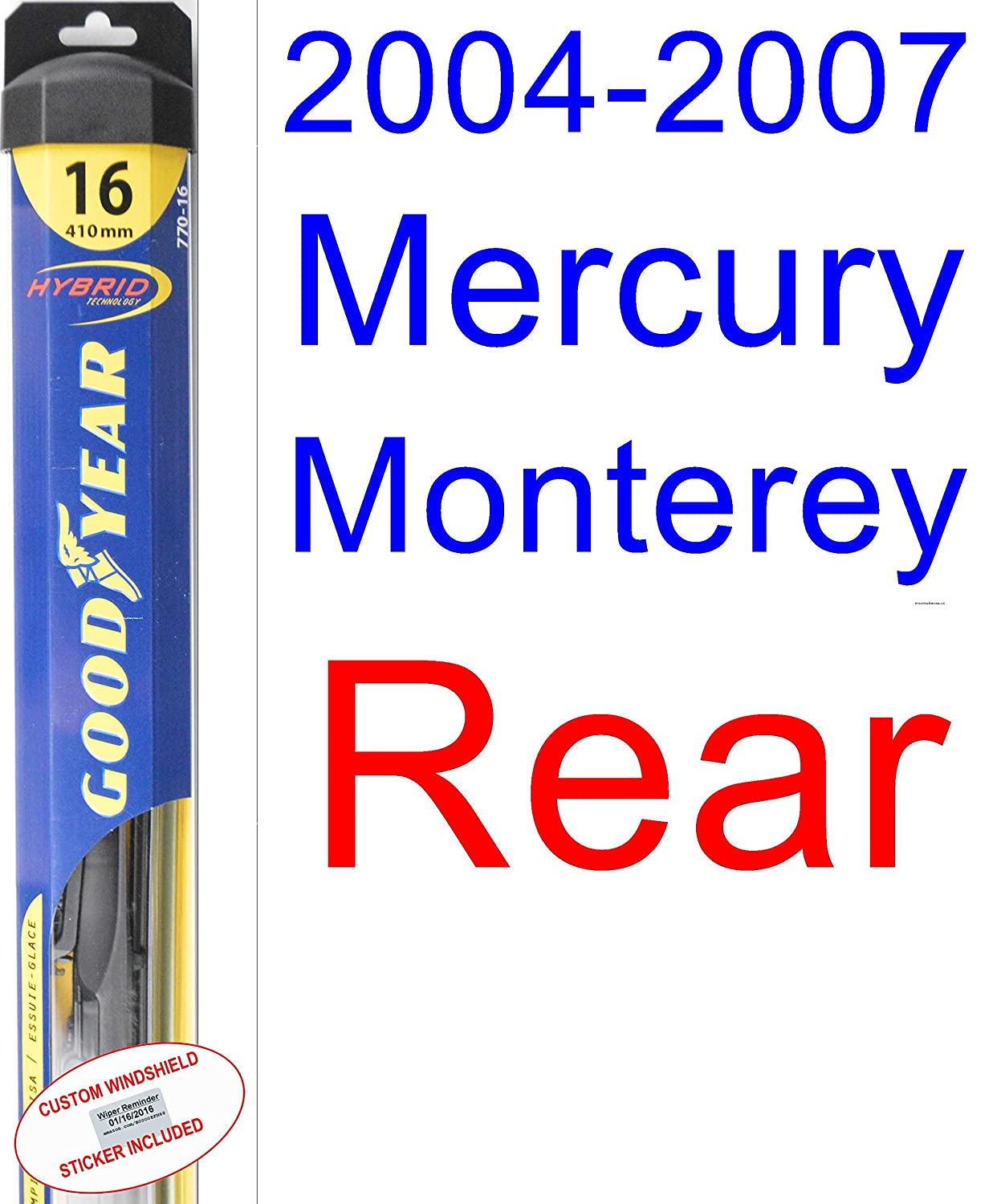 Amazon.com: 2004-2007 Mercury Monterey Wiper Blade (Rear) (Goodyear Wiper Blades-Hybrid) (2005,2006): Automotive