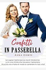 Confetti in passerella (Italian Edition) Kindle Edition