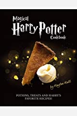 Magical Harry Potter Cookbook: Potions, Treats And Harry's Favorite Recipes! Kindle Edition