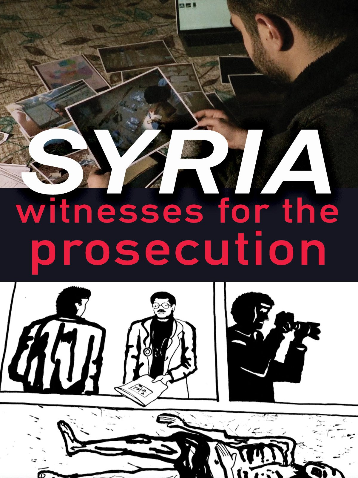 Syria: Witnesses for the Prosecution on Amazon Prime Video UK