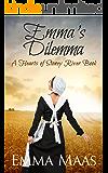 Emma's Dilemma: An Amish Romance (Hearts of Stoney River Book 5)