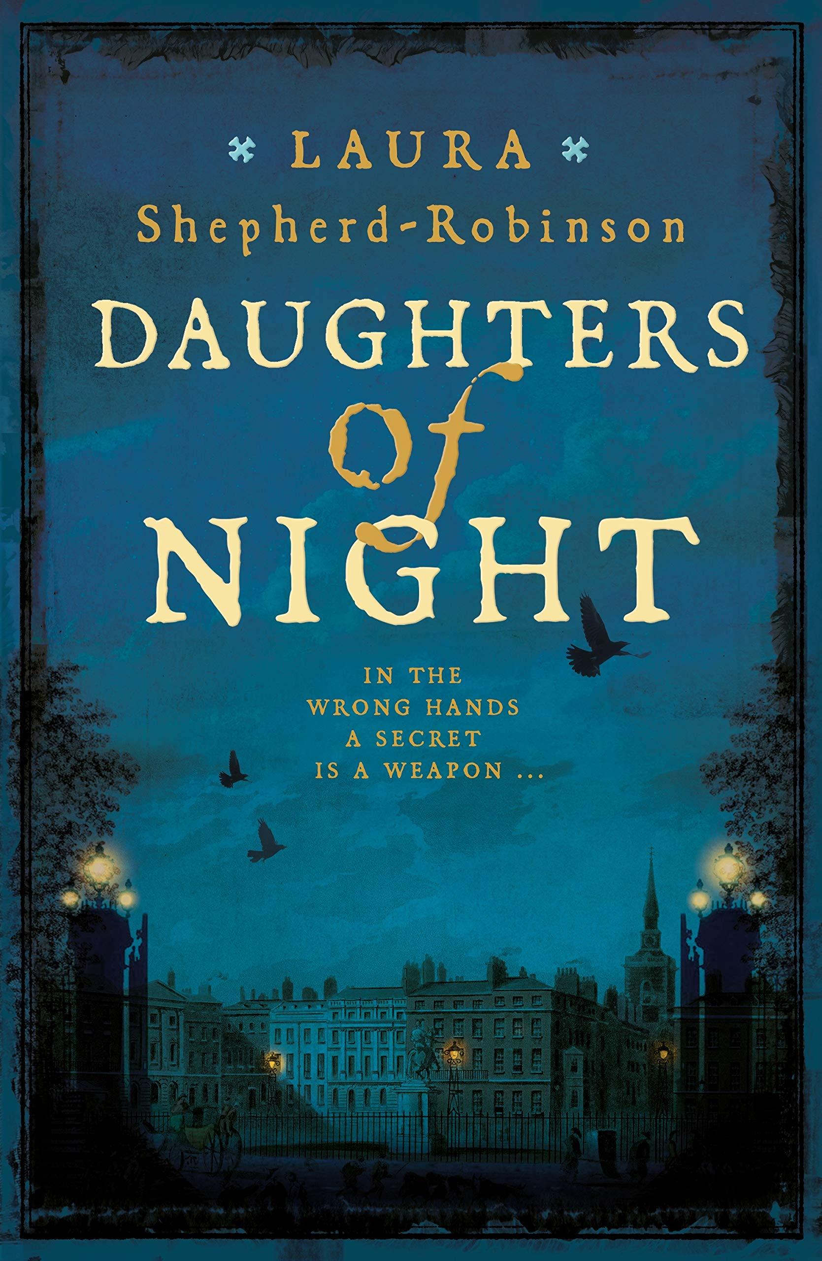Daughters of Night: Amazon.co.uk: Shepherd-Robinson, Laura: 9781509880829:  Books