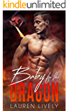 Baby for the Dragon  (No Such Thing as Dragons Book 5)