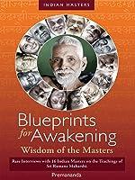 Blueprints for Awakening - Wisdom of the Masters