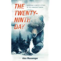 The Twenty-Ninth Day: Surviving a Grizzly Attack in the Canadian Tundra