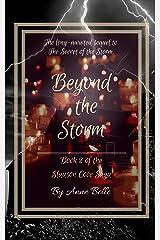 Beyond The Storm: Book 2 of the Slauson Cove Saga Kindle Edition