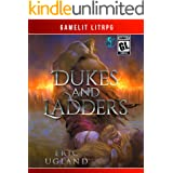Dukes and Ladders: A LitRPG/Gamelit Adventure (The Good Guys Book 5)