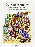 Cello Time Starters + CD: A beginner book for cello