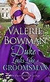 Duke Looks Like a Groomsman (The Footmen's Club Book 2)