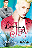 Loving Jay (Loving You Book 1) (English Edition)