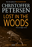 Lost in the Woods (Jon Østergård Book 2)