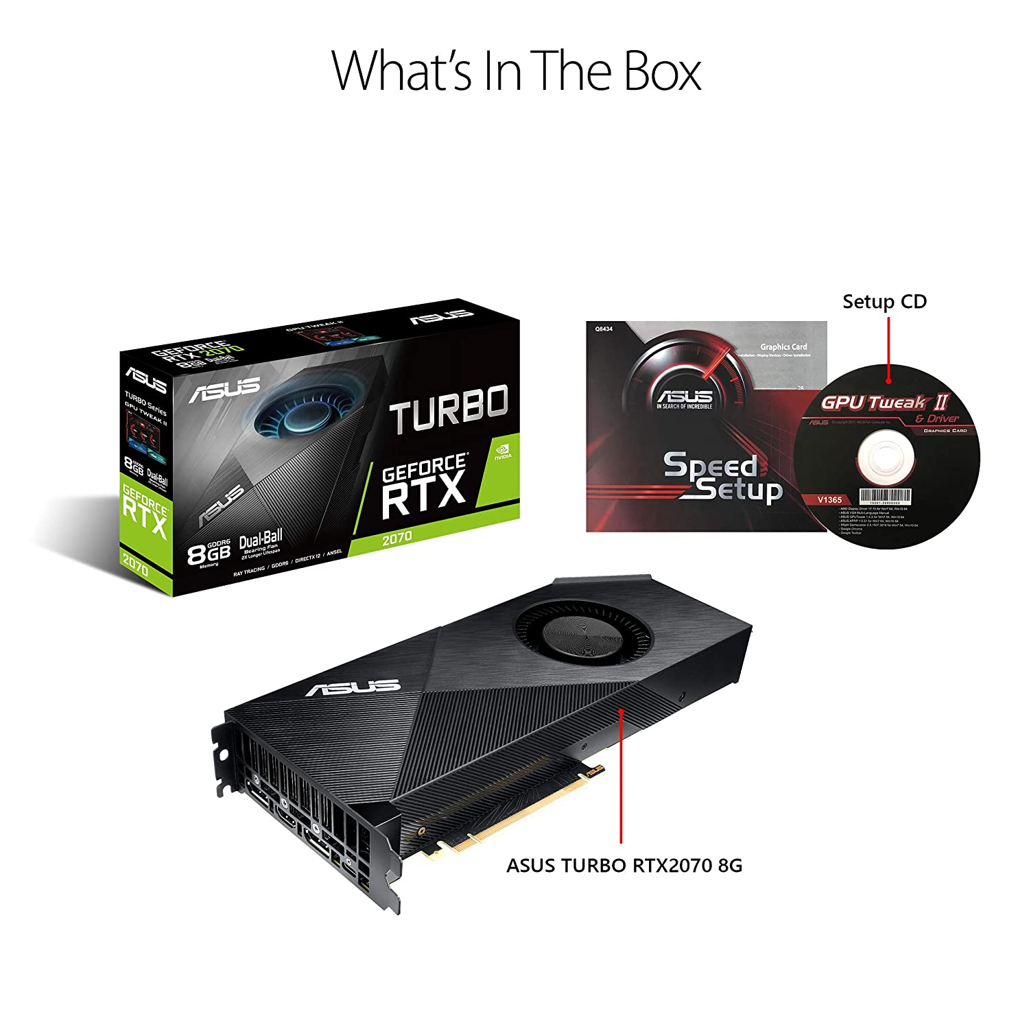 ASUS GeForce RTX 2070 Turbo Edition 8G GDDR6 HDMI DP USB Type-C Graphics  Card (TURBO-RTX2070-8G)