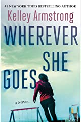 Wherever She Goes Hardcover