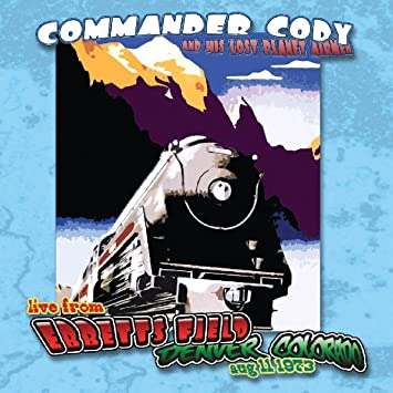 Image result for Commander Cody and His Lost Planet Airmen - Live Ebbets Field