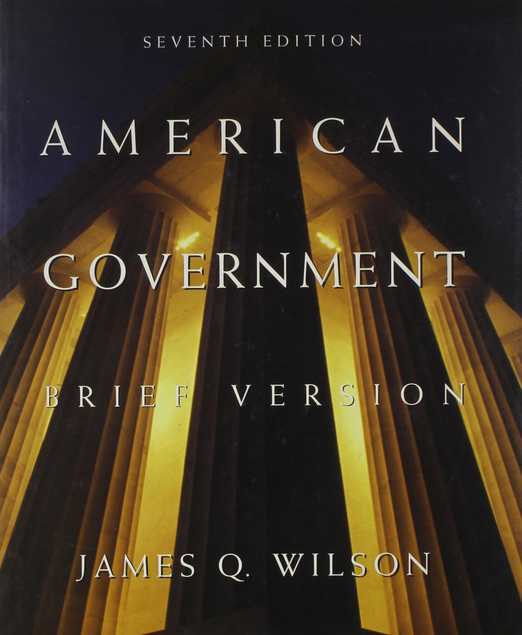 Read Online American Government Brief 7th Ed + State + Local Supplement pdf epub