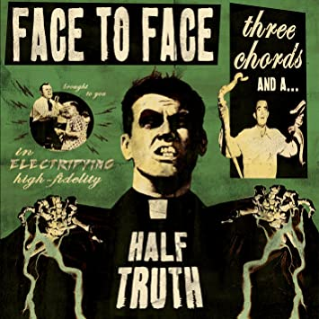 Face To Face Three Chords And A Half Truth Amazon Music