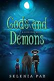 Gods and Demons (Leyendas Book 2)