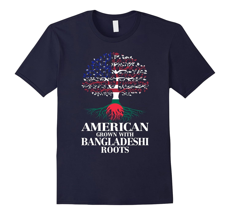 American Grown With BANGLADESHI Roots T-Shirt Tshirt-BN