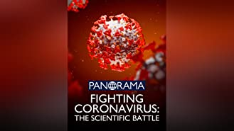 Panorama: Fighting Coronavirus - The Scientific Battle