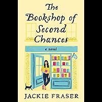 The Bookshop of Second Chances: A Novel