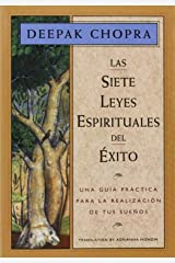 Las Siete Leyes Espirituales del Éxito:  Una Guía Práctica Para la Realización de Tus Sueños Paperback
