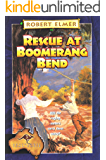 Rescue at Boomerang Bend (The Adventures Down Under Book 3)