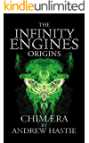 Chimaera (Infinity Engines: Origins Book 1)