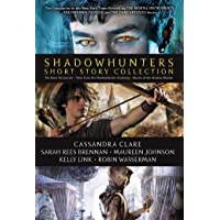 Shadowhunters Short Story Collection: The Bane Chronicles / Tales from the Shadowhunter Academy / Ghosts of the Shadow Market