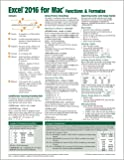 Excel 2016 for Mac Functions & Formulas Quick Reference Guide (4-page Cheat Sheet focusing on examples and context for intermediate-to-advanced functions and formulas - Laminated Guide)
